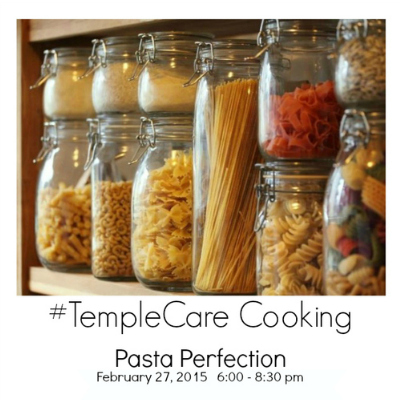 TempleCare Cooking Pasta Perfection Class