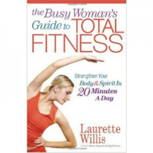 Busy Woman's Guide to Total Fitness book