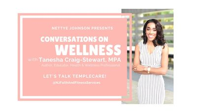 Conversations on Wellness with Tanesha Craig Stewart