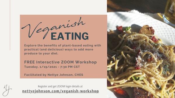 Nettye Johnson Veganish Eating Workshop